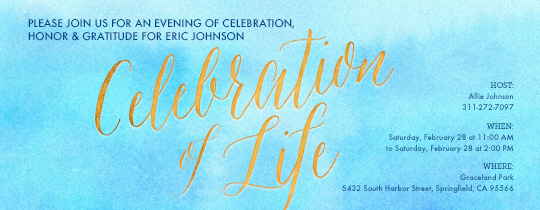 celebration of life, ceremony, in honor of, celebration, celebrate, gold, blue, funeral,