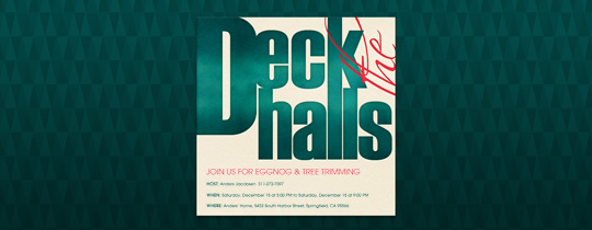 Deck the Halls Invitation