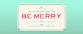 be merry, christmas, holiday, holiday party, merry, mint, minty, xmas